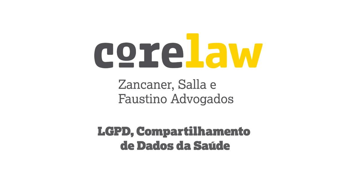 LGPD, Compartilhamento de dados da Saúde - Corelaw