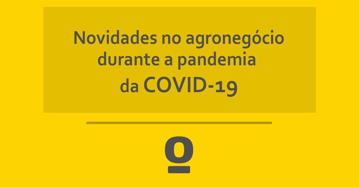 pandemia agronegócio